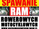 Spawanie / Naprawa Ram Rowerowych Motocyklowych i innych części motocykla.Warszawa i całe woj.Mazowi