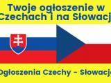 OGŁOŚ SIĘ W CZECHACH I NA SŁOWACJI - Twoje ogłoszenie w Czechach i na Słowacji / Ogłoszenia Czechy -